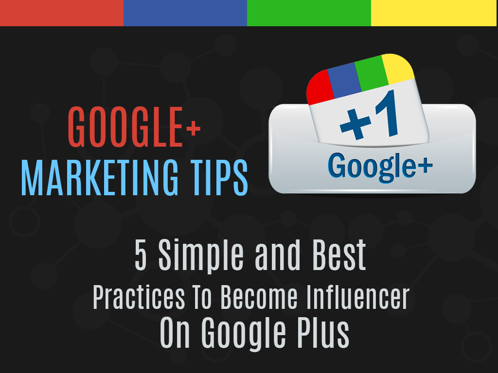 Google+ Marketing Tips