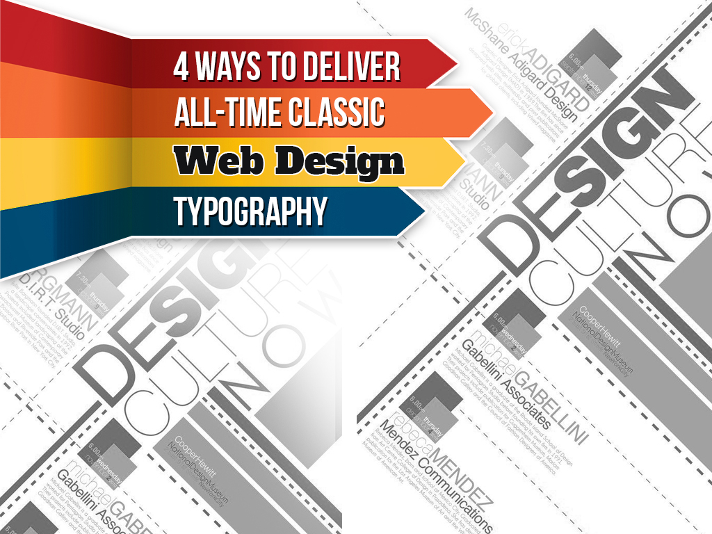 Deliver All-Time Classic Web Design Typography