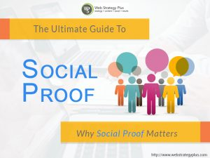 The Ultimate Guide to Social Proof Why Social Proof Matters