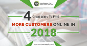 4 Great Ways to Find More Customers Online in 2018