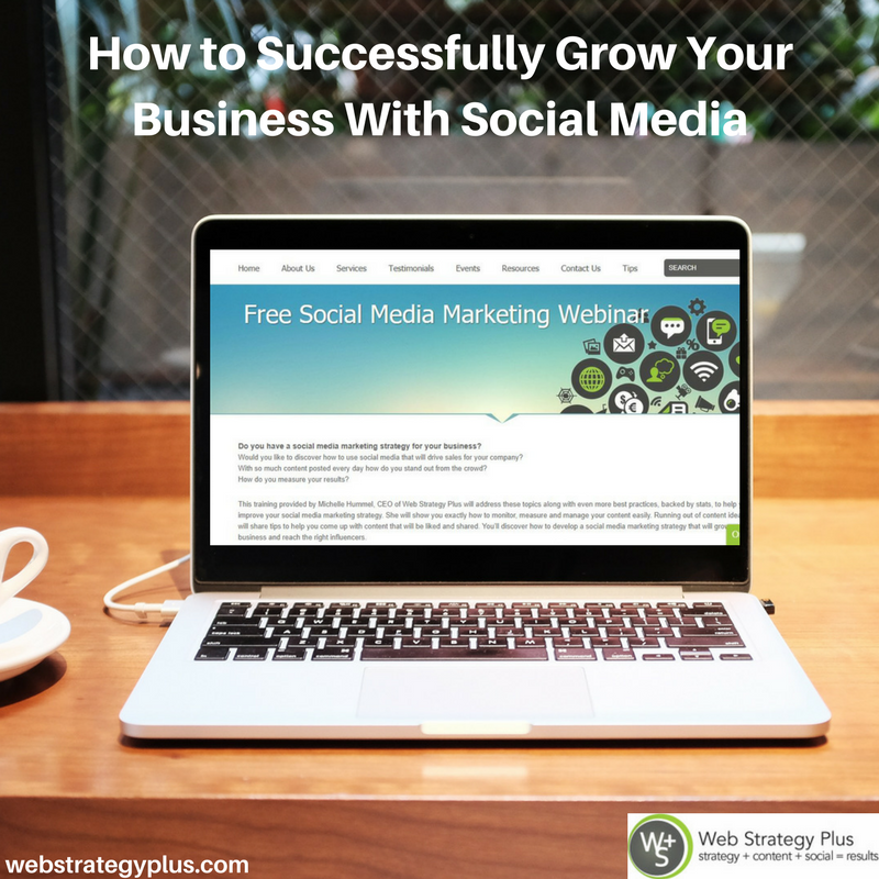 How_to_Successfully_Grow_Your_Business_With_Social_Media_Free_Webinar