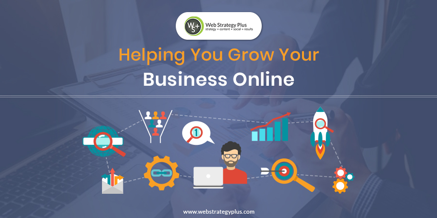 Web Strategy Plus, Helping You Grow Your Business Online