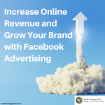 Facebook Advertising with Web Strategy Plus