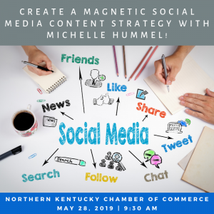 NKY Chamber To Host Workshop: Create A Magnetic Social Media Content Strategy