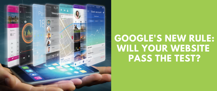 Google's New Rule: Will Your Website Pass the Test?